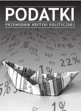 Podatki Przewodnik Krytyki Politycznej -    mała okładka