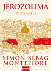 Jerozolima Biografia - Montefiore Simon Sebag | mała okładka