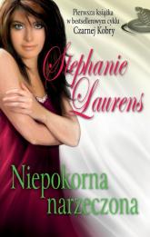 Niepokorna narzeczona - Stephanie Laurens | mała okładka