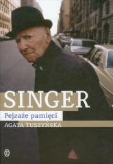 Singer Pejzaże pamięci - Agata Tuszyńska | mała okładka