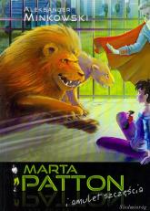Marta Patton i amulet szczęścia - Aleksander Minkowski | mała okładka