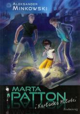 Marta Patton i kapłanka miłości - Aleksander Minkowski | mała okładka