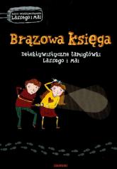 Brązowa księga Detektywistyczne łamigłówki Lassego i Mai - Widmark Martin, Willis Helena | mała okładka