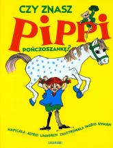 Czy znasz Pippi Pończoszankę - Astrid Lindgren | mała okładka