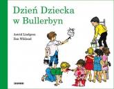 Dzień Dziecka w Bullerbyn - Lindgren Astrid, Wikland Ilon | mała okładka