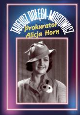 Prokurator Alicja Horn - Tadeusz Dołęga-Mostowicz   mała okładka