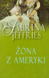 Żona z Ameryki - Sabrina Jeffries | mała okładka