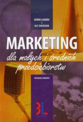 Marketing dla małych i średnich przedsiębiorstw - Lunden Bjorn, Svensson Ulf | mała okładka