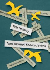 Tylne światła Koncova svetla - Petr Halmay   mała okładka
