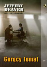 Gorący temat - Jeffery Deaver | mała okładka
