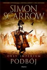 Orły imperium 2 Podbój - Simon Scarrow | mała okładka