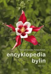 Encyklopedia bylin tom 1 A-J - Grabowska Beata, Kubala Tomasz | mała okładka