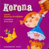 Korona - Małgorzata Strzałkowska | mała okładka