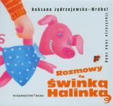 Rozmowy ze świnką Halinką - Roksana Jędrzejewska-Wróbel | mała okładka