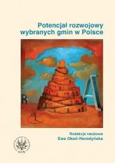 Potencjał rozwojowy wybranych gmin w Polsce -  | mała okładka