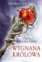 Wygnana królowa Siedem Królestw Księga 2 - Chima Cinda Williams | mała okładka