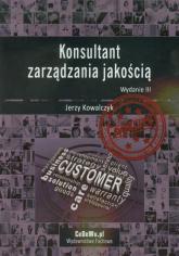 Konsultant zarządzania jakością - Jerzy Kowalczyk   mała okładka