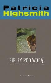 Ripley pod wodą - Patricia Highsmith   mała okładka