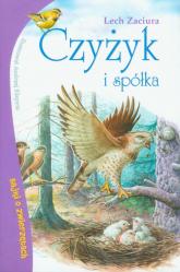 Czyżyk i spółka Bajki o zwierzętach - Lech Zaciura   mała okładka