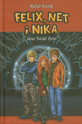 Felix, Net i Nika oraz Świat Zero Tom 9 - Rafał Kosik | mała okładka