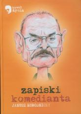 Zapiski komedianta - Janusz Horodniczy | mała okładka