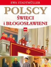 Polscy święci i błogosławieni - Ewa Stadtmuller | mała okładka