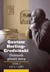 Dziennik pisany nocą Tom 1 1971-1981 - Gustaw Herling-Grudziński   mała okładka