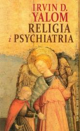 Religia i psychiatria - Yalom Irvin D. | mała okładka