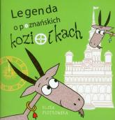 Legenda o poznańskich koziołkach - Eliza Piotrowska | mała okładka
