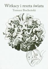 Witkacy i reszta świata - Tomasz Bocheński | mała okładka