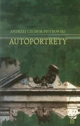 Autoportrety - Andrzej Czcibor-Piotrowski | mała okładka
