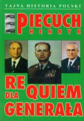 Requiem dla generała - Henryk Piecuch   mała okładka