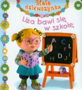 Liza bawi się w szkołę Mała dziewczynka - Emilie Beaumont | mała okładka