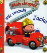 Wóz strażacki Jacka Mały chłopiec - Emilie Beaumont | mała okładka