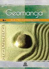 Geomancja dla początkujących Sztuka wróżenia z Ziemi - Richard Webster   mała okładka