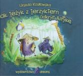 Jak jeżyk z jerzykiem odkryli Afrykę - Urszula Kozłowska | mała okładka