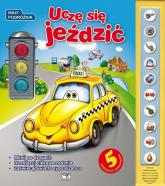 Uczę się jeździć Mały podróżnik - Światosław Bułacki | mała okładka