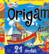 Origami dla dzieci Podróż 21 modeli - Liliana Fabisińska | mała okładka