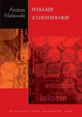 Wykłady z leksykologii - Andrzej Markowski | mała okładka