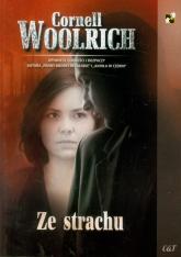 Ze strachu - Cornell Woolrich | mała okładka
