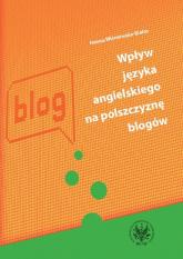 Wpływ języka angielskiego na polszczyznę blogów - Hanna Wiśniewska-Białas   mała okładka