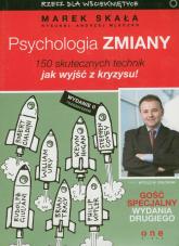 Psychologia zmiany 150 skutecznych technik jak wyjść z kryzysu - Marek Skała | mała okładka