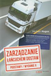 Zarządzanie łańcuchem dostaw Podstawy - Michael Hugos | mała okładka
