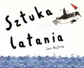 Sztuka latania - Jan Bajtlik | mała okładka