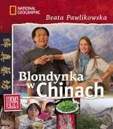 Blondynka w Chinach - Beata Pawlikowska | mała okładka