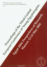 Proceedings of the Third Central European Conference of Young Egyptologists Egypt 2004: Perspectives of research Warsaw 12-14 May 2004 -  | mała okładka