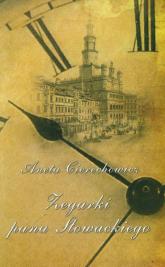 Zegarki Pana Słowackiego - Aneta Cierechowicz | mała okładka