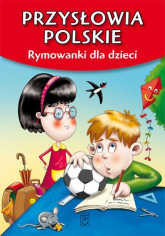 Przysłowia polskie Rymowanki dla dzieci - Dorota Strzemińska | mała okładka