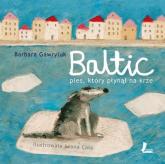 Baltic Pies, który płynął na krze - Barbara Gawryluk | mała okładka