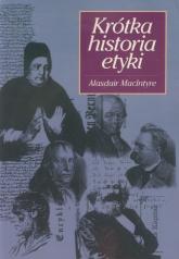 Krótka historia etyki - Alasdair Macintyre | mała okładka